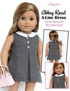 Liberty Jane Abbey Road A-Line Dress Doll Clothes Pattern 18 inch American Girl … Liberty Jane Abbey Road A-Linie Kleid Puppe Kleidung Muster 18 Zoll American Girl Dolls Sewing Doll Clothes, Sewing Dolls, Girl Doll Clothes, Doll Clothes Patterns, Clothing Patterns, Girl Dolls, Ag Dolls, Barbie Clothes, Doll Patterns