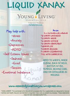Young Living essential oils~Liquid Xanax