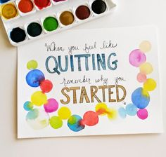 Daft Crafts: When you feel like quitting, remember why you started (free printable! Remember Why You Started, Feel Like, Home Crafts, Free Printables, How Are You Feeling, Feelings, Frame, Handmade, Success
