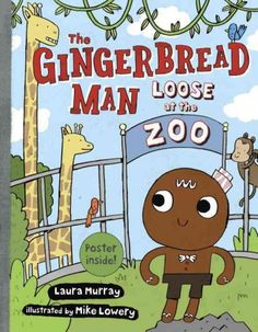 """Read """"The Gingerbread Man Loose at The Zoo"""" by Laura Murray available from Rakuten Kobo. Is there anything more fun than a class trip to the zoo? The Gingerbread Man and his classmates don't think so, and they. Welcome Songs, Zoo Book, Zoo Activities, Riddles To Solve, In The Zoo, Zoo Animals, Gingerbread Man, Used Books, Read Aloud"""