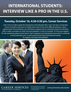 """Learn how to make a great first impression and interview like a """"pro."""" Get tips on interview norms in America and how to handle even some of the most difficult questions. Upon registering for this workshop, you will have an opportunity to schedule a practice interview with a career counselor at Career Services between 2-3 pm on October 19."""