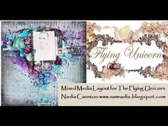 Mixed Media Scrapbooking Layout tutorial for The Flying Unicorn - YouTube