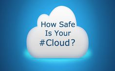 How Safe is the Internet Cloud?