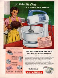 1949 Universal Mixer print ad Kitchen appliance It Takes the Vintage Appliances, Kitchen Appliances, Small Appliances, Print Advertising, Print Ads, Kitchen Board, Kitchen Tools, Cooking Foil, Domestic Appliances