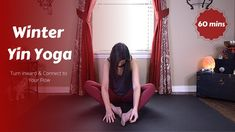 Winter Yin Yoga | Turn Inward & Connect to Your Flow {60 mins}