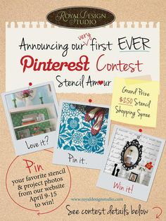 Pinterest Contest Alert! Royal Design Studio is hosting a contest on its Stencil Ideas blog with a Two Hundred Fifty Dollar Prize - click on the image and its link for more info! :)