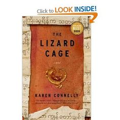 """The Lizard Cage"" by Karen Connelly.  One of the BEST books I've ever read.  It's heartwrenching and beautifully written.  Will make you look at your one precious life through new eyes after you've read it."