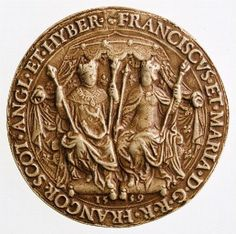 Seal of François II of France and Mary queen of Scots - face side French History, Tudor History, European History, Mary Queen Of Scots, Queen Mary, King Queen, Francis Of France, François Ii, Renaissance