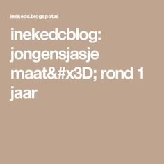 inekedcblog: jongensjasje maat= rond 1 jaar