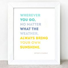 Inspiring quotes in Spring and Summer colors.