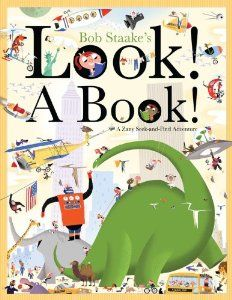 Look! A Book! by Bob Staake - Go on a crazy seek-and-find adventure in this new picture book from award-winning artist Bob Staake. Bob Books, Chapter Books, The New Yorker, Great Books, New York Times, Book Format, The Book, Childrens Books, Reading