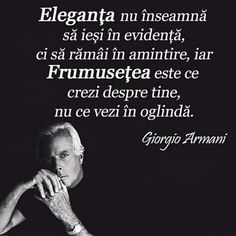 Giorgio Armani, Motto, Poetry, Love You, This Or That Questions, Routine, Women, Te Amo, Je T'aime