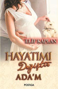 Hayatımı Değiştir Ada'm - Elif Kaplan - PDF İndir - Kitapindir.in - E KİTAP İNDİR