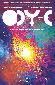 ODY-C Vol. 1: Off To Far Ithicaa by Matt Fraction (Image Comics)