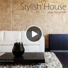 Stylish House - Jazzy House Mix (2016) by DJ Dimsa - Living Lounge | Mixcloud