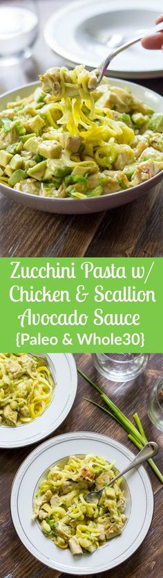 Paleo and Whole30 Zucchini Pasta with Chicken an easy scallion avocado sauce that's whipped up quickly in a blender. Great weeknight summer dinner…
