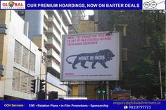 Global Advertisers creates OOH campaign for MakeInIndia in Mumbai .