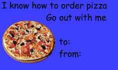 I know how to order pizza, go out with me (it's called talent) Valentines Day Card