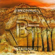 BACHMAN and TURNER  FORGED IN ROCK  PROMO CD