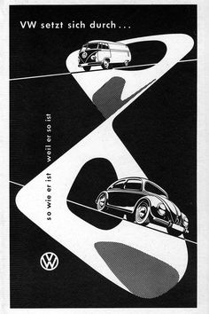 VW Advert - 1952 Bus and a Beetle on a mobius strip. Poster Ads, Car Posters, Vw Bus, Vw Volkswagen, Volkswagen Germany, T3 Vw, Auto Union, Vw Vintage, Vintage Graphic