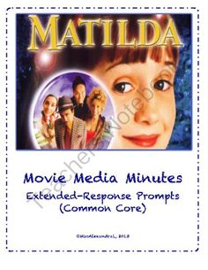 Matilda ~ Movie Questions & Extended Response Prompts from MissAlexandra on…