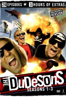 TV - The Dudesons 2006, these guys are pretty funny, sometimes go a bit far, but at least its not me!