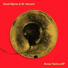 "A piece of recording equipment hanging out of a brass horn on an orange background with ""David Byrne & St. Vincent"" and ""Brass Tactics"" written in yellow Music Land, Annie Clark, Music Recommendations, Indie Scene, Saint Vincent, Best Albums, Orange Background, Lightning, Saints"