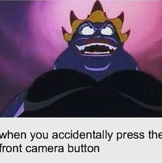 When you accidentally press the front camera button