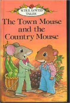 Town Mouse And Country Mouse (Well Loved Tales): Ladybird: 9780721407463: Amazon.com: Books