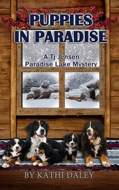 Cozy Mystery Book Cover for Puppies In Paradise, A Tj Jensen Paradise Lake Mystery #5 by Kathi Daley