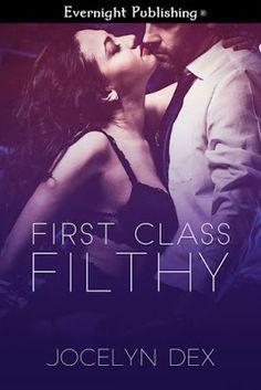 Jocelyn Dex: Demons Do It Better: New Release~First Class Filthy~Sexy Excerpt: Billi...