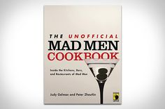 A Mad Men #cookbook?!  I thought you'd just need gin, vodka, olives, and mixers for this!  #MadMen