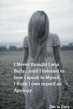 #Self compassion. I never thought I was a bully... until I listened to how I speak to myself.