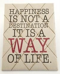 Happiness Is Not A Destination Memo Board