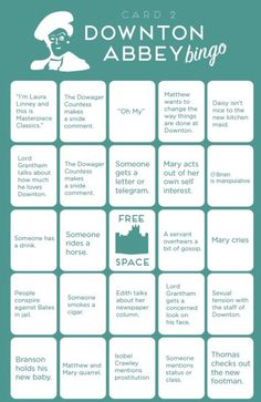 Downton Abbey Bingo Cards. I know what mom and I are doing next week!