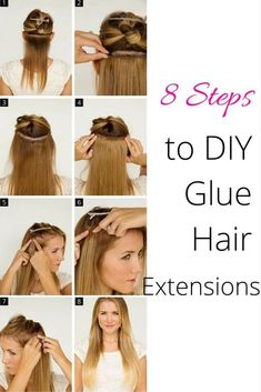 8 Steps to DIY glue hair extensions #hair #beauty #hairextension