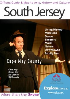 Official Guide & Map of Arts, History & Culture in South Jersey Cape May County