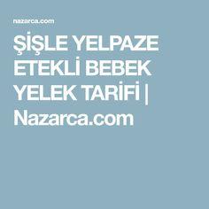 ŞİŞLE YELPAZE ETEKLİ BEBEK YELEK TARİFİ   Nazarca.com