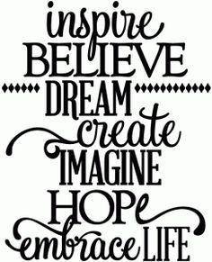 Silhouette Online Store: inspire, believe, dream, create, imagine, hope - vinyl phrase