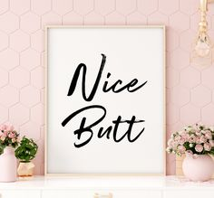 Bathroom Printables: Nice Butt Printable Art, Funny Bathroom Sign, Toilet Quote Printable Wall Art, Guest Bathroom *INSTANT DOWNLOAD*