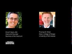 """UMN's College of Design Dean Thomas Fisher speaks about """"Redesigning The Practice Of Architecture To Reach The 95%"""" on the Business of Architecture podcast"""