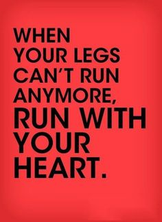 Run with your heart | running quotes | | quotes for runners | | motivational quotes | | inspirational quotes | | quotes | #quotes #runningquotes #motivationalquotes https://www.runrilla.com/