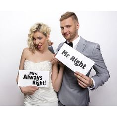 Mrs Always Right, Mr Right, Wedding Photo Booth Props, Great Memories, Funny Cards, Wedding Photography, Wedding Fun, Mall, Boards