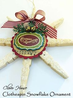 how to make a clothespin snowflake ornament, christmas decorations, crafts, repurposing upcycling, seasonal holiday decor