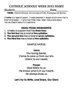 Happy Catholic Schools' Week!  This year's theme is Catholic Schools: Communities of Faith, Knowledge and Service.  This activity will have your students writing haikus based on the theme. Prior to doing so, you'll have a faith-based practice haiku printable activity for them to do.