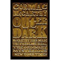 Cormac McCarthy - Outer Dark