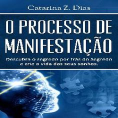 livros e ebooks digitais: O Processo de Manifestação