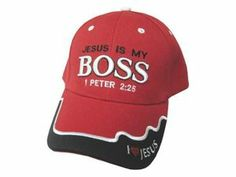 Jesus Is My Boss 1 Pet 2:25 Embroidered Graphics Red Cap