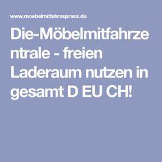 Die-Möbelmitfahrzentrale - freien Laderaum nutzen in gesamt D EU CH!