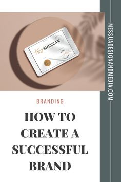 how to create a successful brand. If you want to start with the right foot you'll need to read this blog post on how to create a successful brand. #brandidentitydesign #successfulwomen